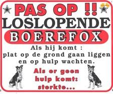 Pas op!! Loslopende Boerefox