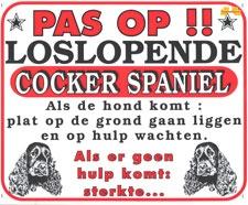 Pas op!! Loslopende Cocker Spaniel