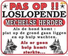 Pas op!! Loslopende Mechelse Herder