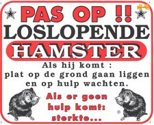 Pas op!! Loslopende Hamster