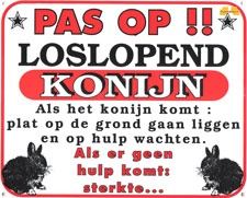 Pas op!! Loslopend konijn