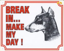 Break in make my day Dobermann