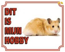 Dit is mijn hobby Hamster