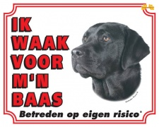 Kleur: Ik waak voor m'n baas Labrador zwart